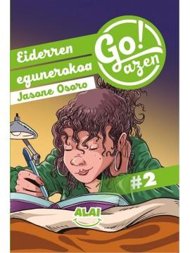 """""""Eiderren egunerokoa"""" Go!azen 2. liburua"""