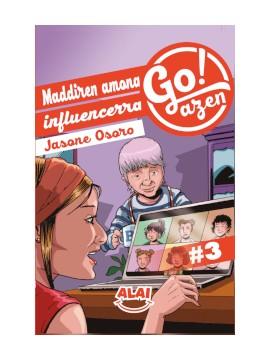 """Maddiren amona influencerra"" Go!azen libro 3 ¡NUEVO!"